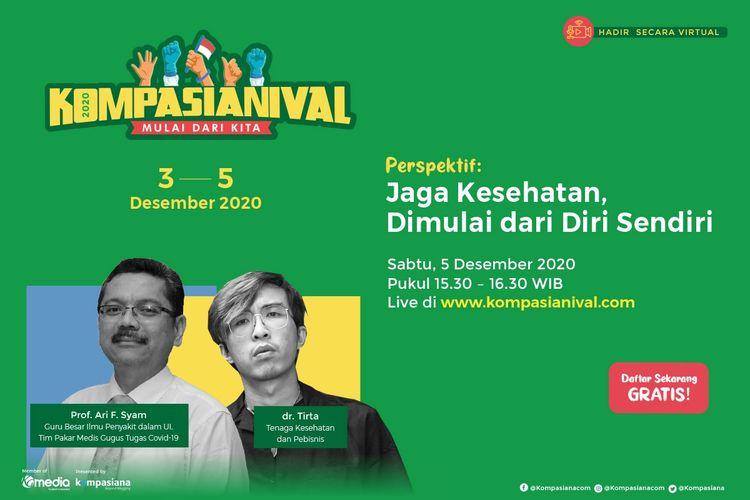 Dekan Fakultas Kedokteran Universitas Indonesia, Prof. Dr. Ari F. Syam dan dr. Tirta Mandira Hudhi (Cipeng) hadir di Kompasianival 2020, Sabtu (5/12/2020).