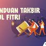 INFOGRAFIK: Panduan Takbir Idul Fitri