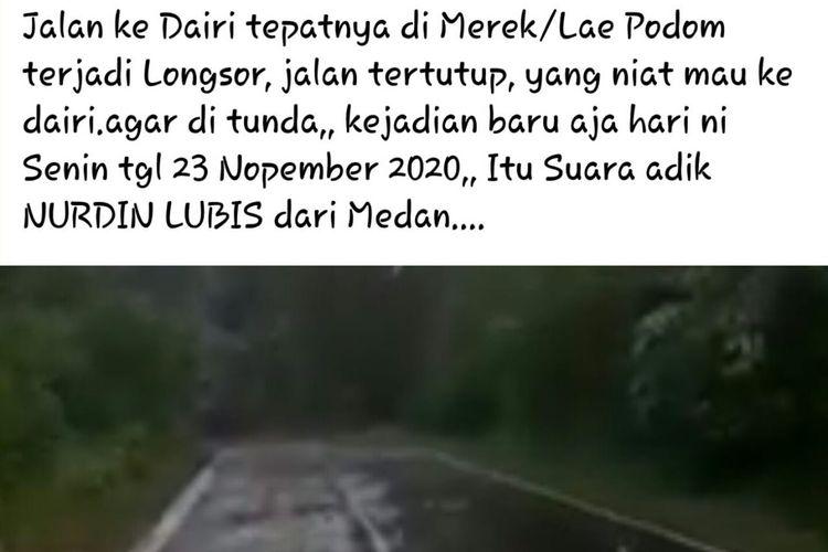 Status Facebook keliru soal longsor di jalan ke Dairi, tepatnya di Lae Pondom, pada 23 November 2020.