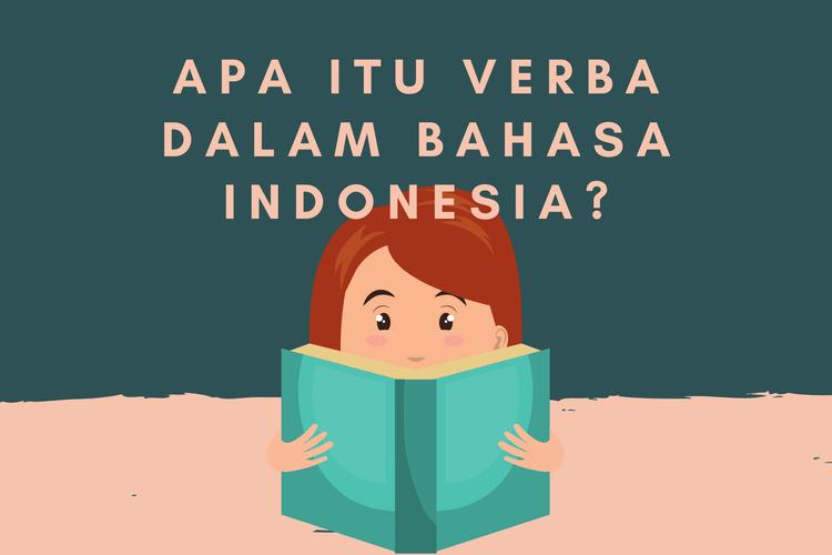 Ilustrasi pengertian verba dalam bahasa Indonesia