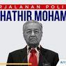 INFOGRAFIK: Perjalanan Politik Mahathir Mohamad