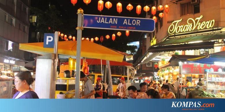 Jalan Alor Wisata Kuliner Malam Di Kuala Lumpur