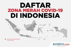 Daftar Terbaru Zona Merah Covid-19 di Indonesia, Bali Terbanyak