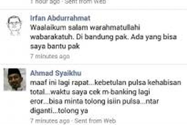 Cuplikan percakapan antara akun yang mengaku sebagai Wakil Wali Kota Bekasi Ahmad Syaikhu dengan salah seorang wartawan Irfan Abdurrahmat melalui Facebook. Dalam percakapan tersebut, akun bernama Ahmad Syaikhu itu meminta sejumlah pulsa kepada Irfan.