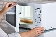 Cara Memilih Microwave yang Bagus, Ini yang Harus Diperhatikan
