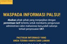 UI dan UGM: Waspadai Janji dan Informasi Palsu