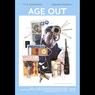 Sinopsis Age Out, Realita Pahit Kehidupan di Jalanan