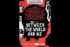 Between the World and Me, Potret Rasisme di Amerika Serikat, Segera di HBO
