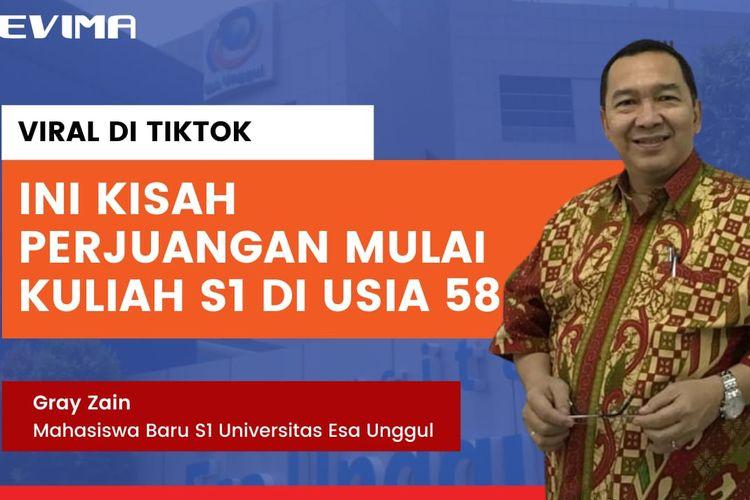Gray Zain mewujudkan impian untuk kuliah S1 di Universitas Esa Unggul pada usia 58 tahun.