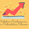 Perbedaan Pembangunan dan Pertumbuhan Ekonomi