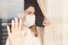 Isolasi Mandiri di Rumah saat Covid-19, Begini Caranya Menurut Dokter
