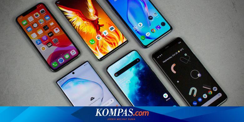 Daftar Smartphone Kelas Atas Seharga Lebih dari Rp 10 Juta di Indonesia - Tekno Kompas.com