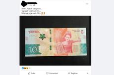 [KLARIFIKASI] Uang Nominal 1.0 Disebut Uang Baru dan Tidak Bisa untuk Transaksi