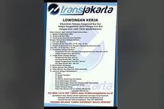 [Hoaks] Ratusan Lowongan Kerja untuk SMP dan SMA di Transjakarta