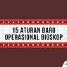 INFOGRAFIK: 15 Aturan Baru Operasional Bioskop
