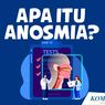 Mengenal Anosmia: Dari Gejala, Penyebab, hingga Pengobatan