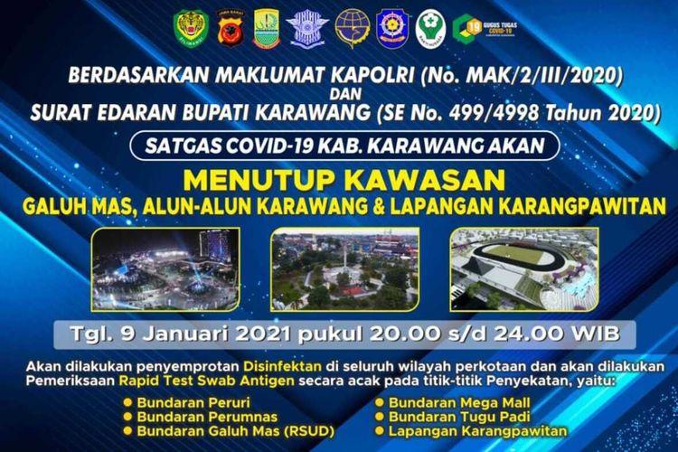 Satgas Penanganan Covid-19 Karawang bakal menutup kembali kawasan Galuh Mas, Alun Alun Karawang, dan Lapangan Karangpawitan pada Sabtu (9/1/2021) mulai pukul 19.00 WIB.