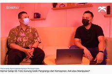 VIDEO: Penjelasan Ari Wibisono dan Pengecekan Data Foto Gunung Gede Pangrango