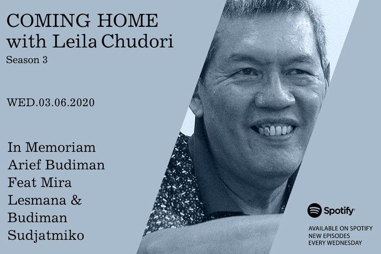 Coming Home with Leila Chudori epidode In Memoriam Arief Budiman bersama Mira Lesmana dan Budiman Sudjatmiko