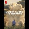 Murder Among the Mormons, Menguak Fakta di Balik Tragedi