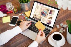 Aktivitas Belanja Online Meningkat Drastis, Ini Sebabnya