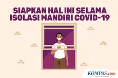 INFOGRAFIK: Persiapan Isolasi Mandiri di Rumah, Apa Saja?