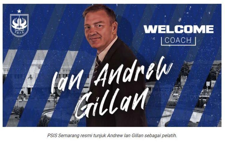 Pelatih baru PSIS Semarang untuk Liga 1 2021-2022, Ian Andrew Gillan. (Foto: Tangkapan layar situs resmi PSIS Semarang)