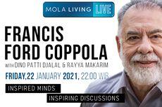 Sutradara The Godfather, Francis Ford Coppola, Bakal Berbagi Pengalaman Hidup di Mola Living Live