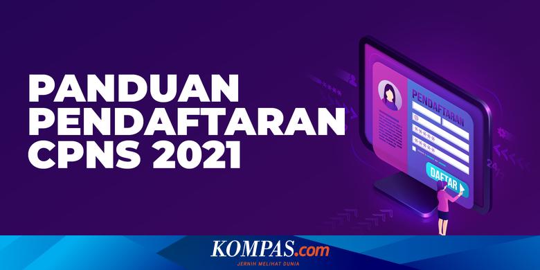 Daftar Instansi Yang Buka Formasi Cpns 2021 Untuk Sma Terbanyak Halaman All Kompas Com