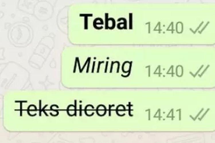 Tampilan huruf di WhatsApp bisa diubah menjadi cetak tebal, miring, dan dicoret.