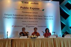 Bank KEB Hana Tawarkan Bunga Obligasi Subordinasi Hingga 10,5 Persen
