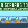 28 Gerbang Tol yang Terdampak Ganjil Genap Jakarta