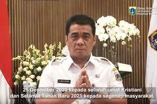 Ucapkan Selamat Natal, Wagub DKI Minta Umat Kristiani Doakan Jakarta Bebas Covid-19