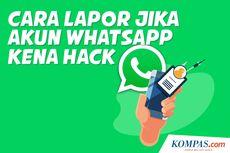 INFOGRAFIK: Cara Lapor Jika Akun WhatsApp Kena Hack