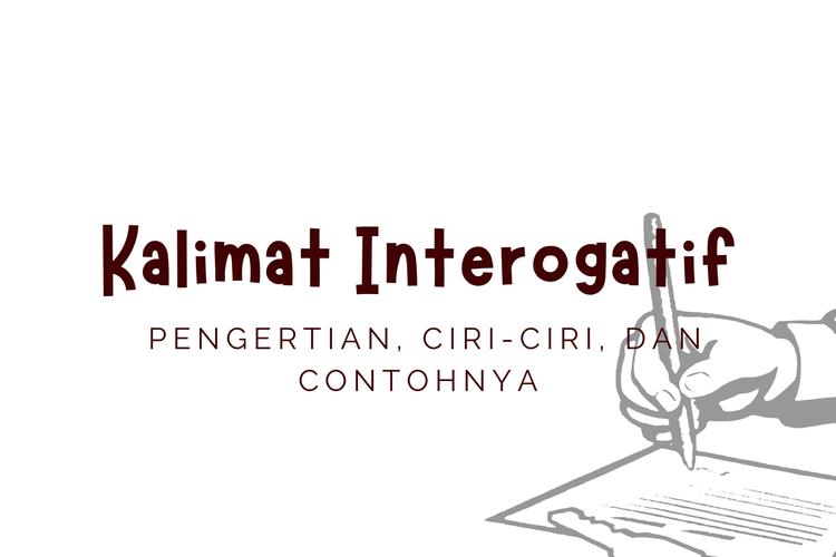 Ilustrasi pengertian kalimat interogatif