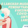 INFOGRAFIK: 4 Langkah Mudah Pendaftaran Vaksinasi Covid-19 untuk Lansia