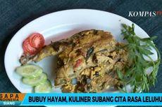 Bubuy Hayam, Kuliner Khas Subang yang Bukan Bubur Ayam