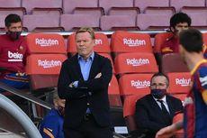 Kekecewaan Ronald Koeman Usai Barcelona Ditekuk Atletico Madrid