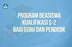 Kemendikbud Buka Program Beasiswa Kualifikasi S2 bagi Guru
