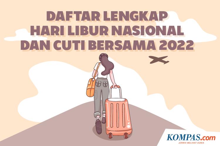 Daftar Lengkap Hari Libur Nasional dan Cuti Bersama 2022