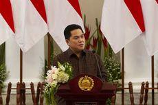 Erick Thohir Mau Serahkan Laporan Keuangan BUMN ke Jokowi