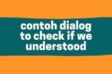 Contoh Dialog to Check if We Understood
