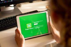 Survei: Google Classroom Jadi Platform Belajar Paling Sering Digunakan Saat PJJ