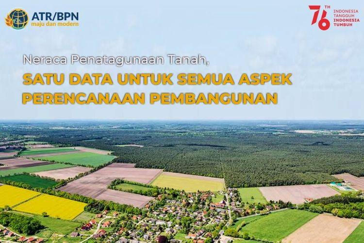 Untuk pelaksanaan Sistem Penataan Agraria Berkelanjutan (SPAB) maka akan dilakukan penatagunaan tanah melalui instrumen Neraca Penatagunaan Tanah (NPGT).