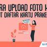 INFOGRAFIK: Cara Upload KTP Saat Daftar Kartu Prakerja Gelombang 12