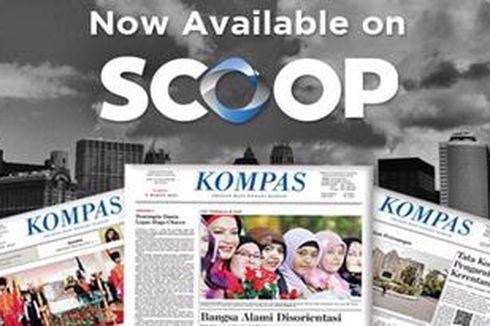 Harian Kompas Kini Bisa Diunduh di Scoop