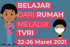 Jadwal TVRI Belajar dari Rumah Hari Ini, Selasa 23 Maret 2021