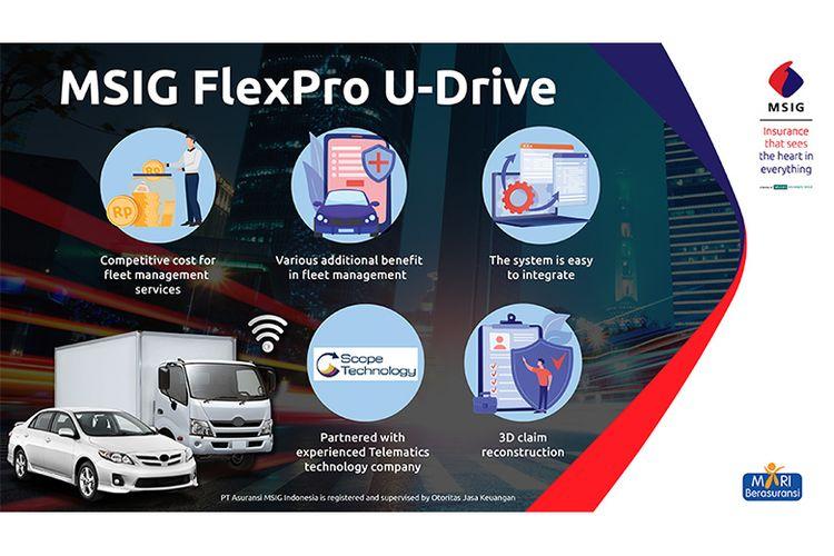 MSIG FlexPro U-Drive, sistem tata kelola armada kendaraan berbasis aplikasi mobile dan web yang canggih.