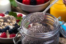 Kenali 6 Manfaat Chia Seed untuk Kesehatan