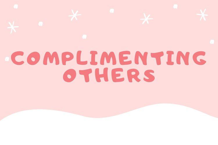 Ilustrasi pujian dalam bahasa Inggris (complimenting others).